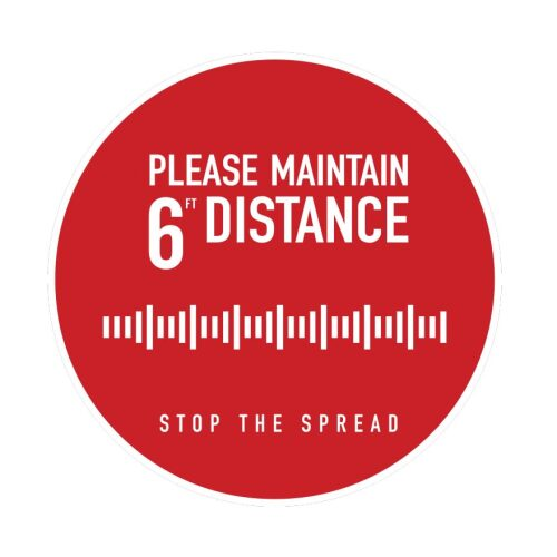 "floor graphic ""please maintain 6ft distance stop the spread"""