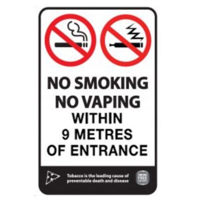 No Smoking - No Vaping within 9m
